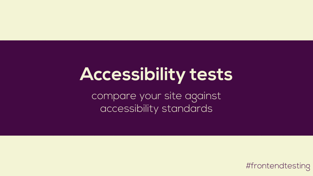 #frontendtesting Accessibility tests compare yo...