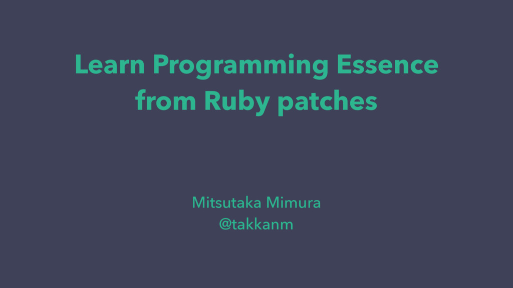 Learn Programming Essence from Ruby patches Mit...