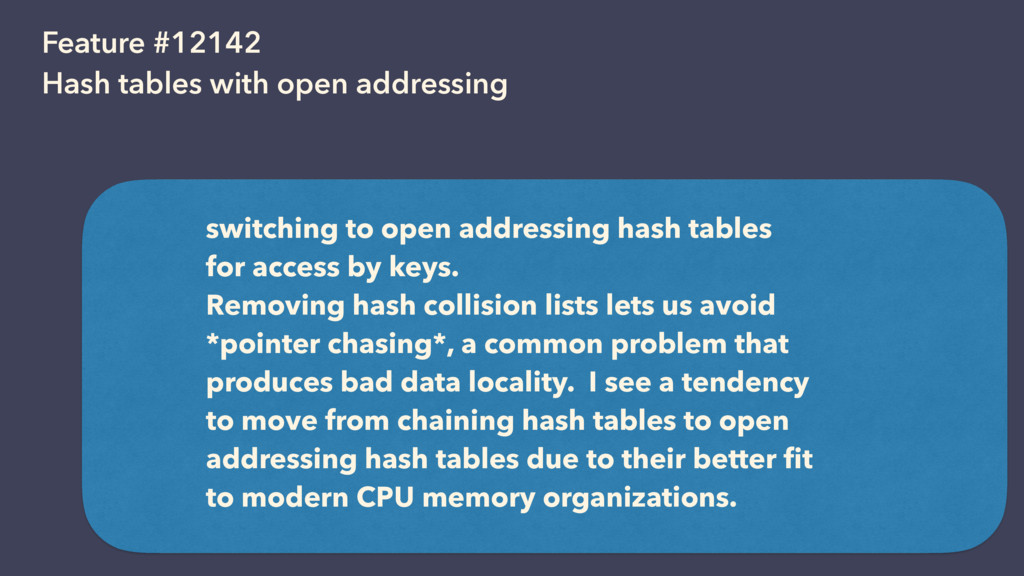 Feature #12142 Hash tables with open addressing...