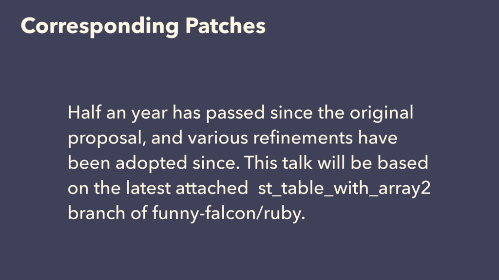 Corresponding Patches Half an year has passed s...