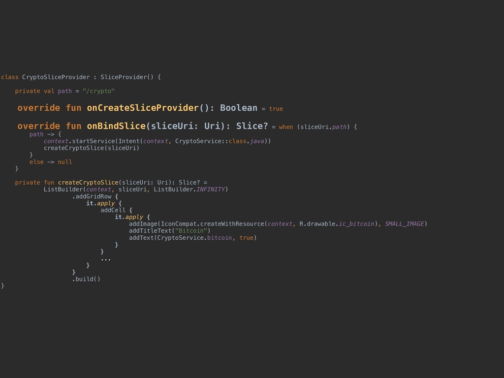 class CryptoSliceProvider : SliceProvider() { p...