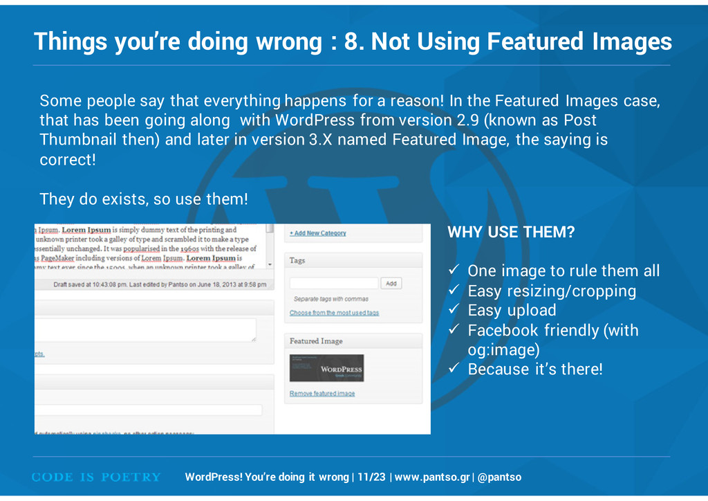 Things you're doing wrong : 8. Not Using Featur...
