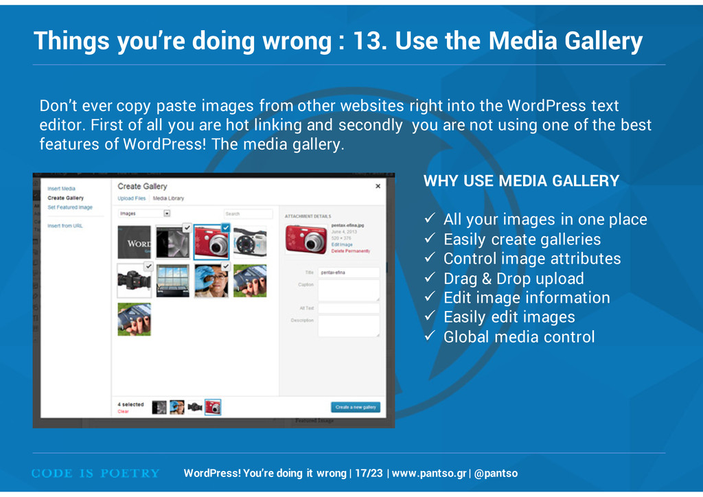 Things you're doing wrong : 13. Use the Media G...