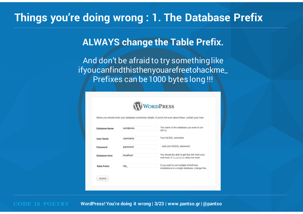 Things you're doing wrong : 1. The Database Pre...