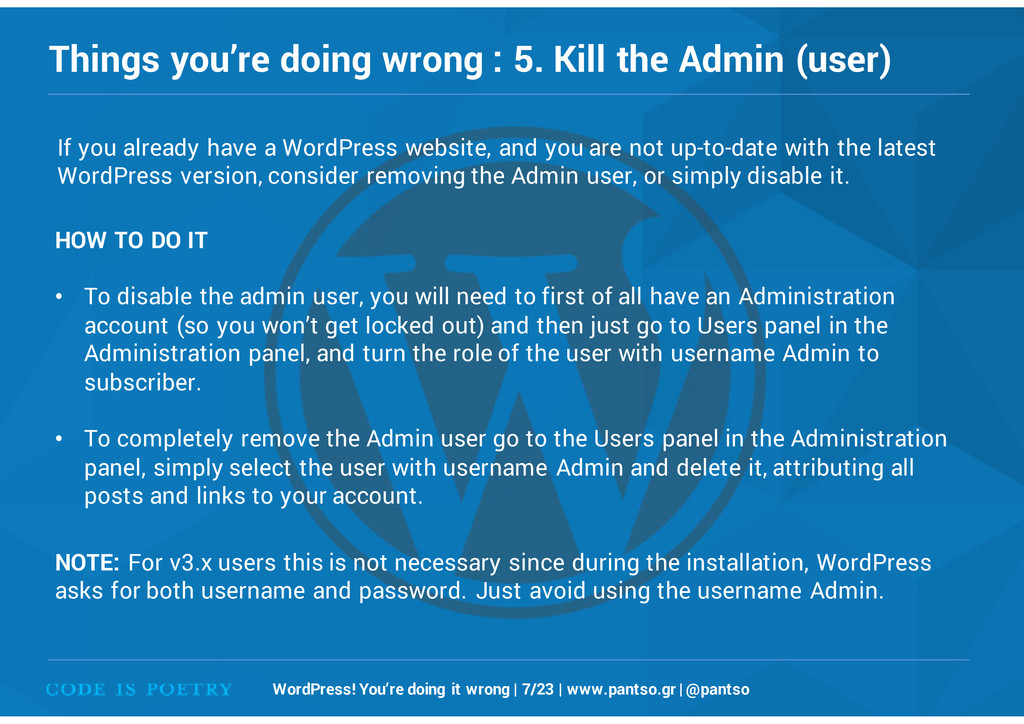 Things you're doing wrong : 5. Kill the Admin (...