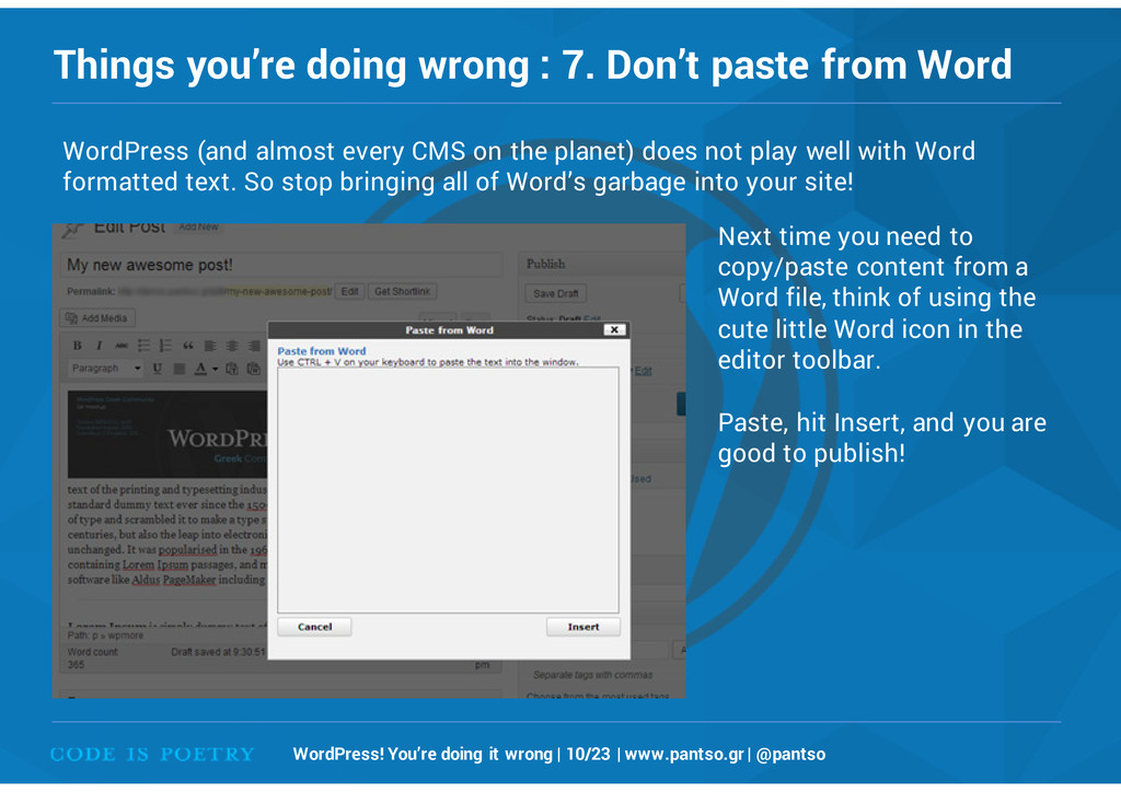 Things you're doing wrong : 7. Don't paste from...