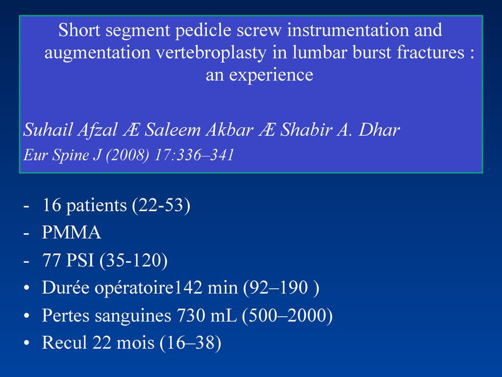 Short segment pedicle screw instrumentation and...