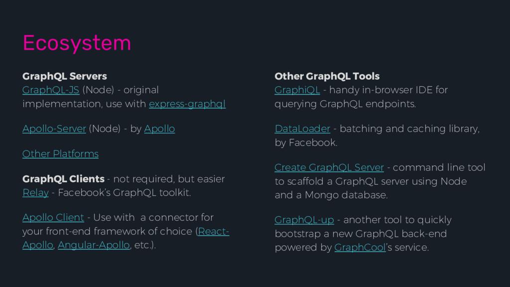 Ecosystem GraphQL Servers GraphQL-JS (Node) - o...