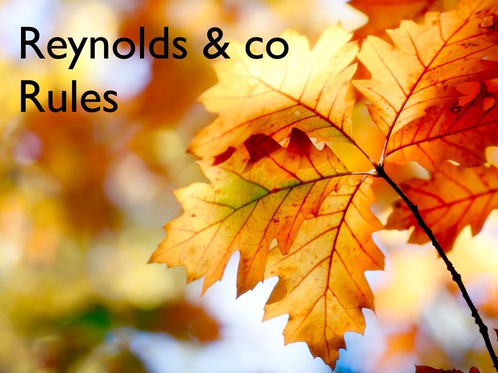 Reynolds & co Rules