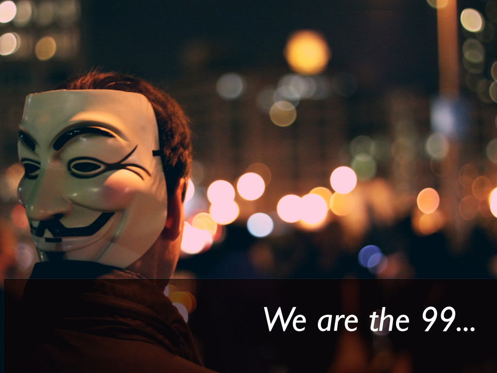 We are the 99...