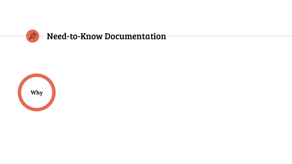 Why Need-to-Know Documentation