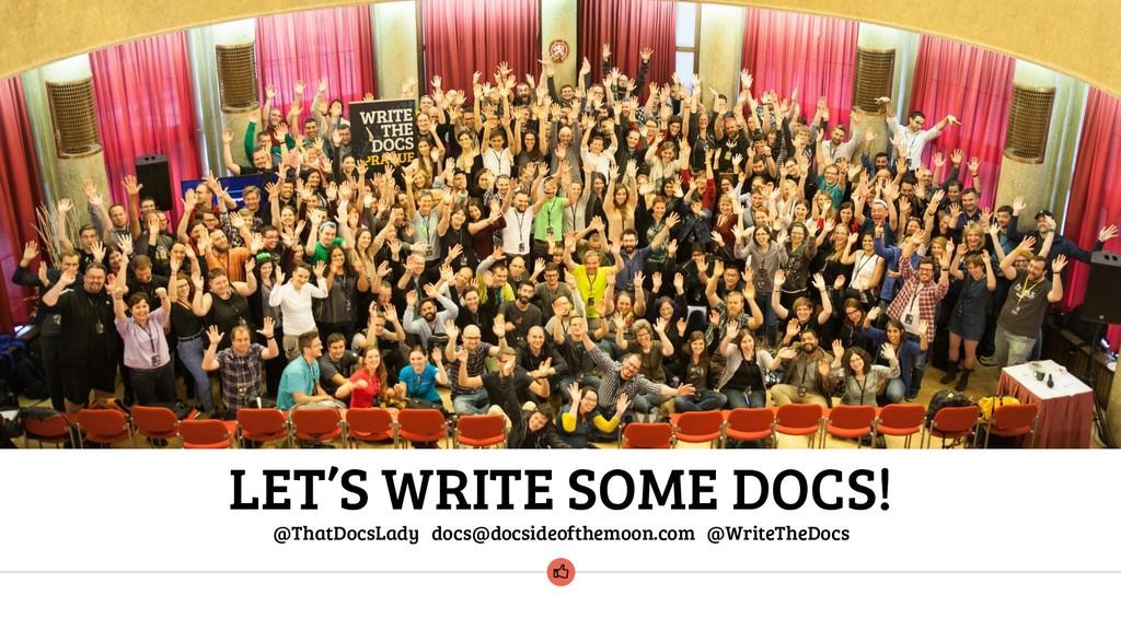 @ThatDocsLady docs@docsideofthemoon.com @WriteT...