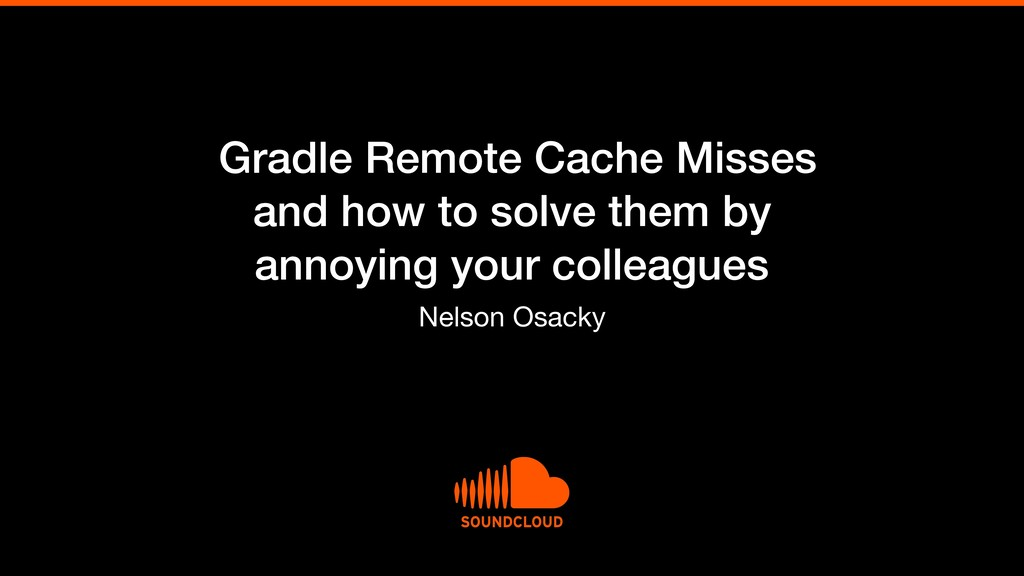 Gradle Remote Cache Misses and how to solve the...