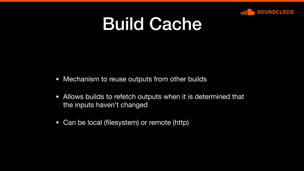 Build Cache • Mechanism to reuse outputs from o...