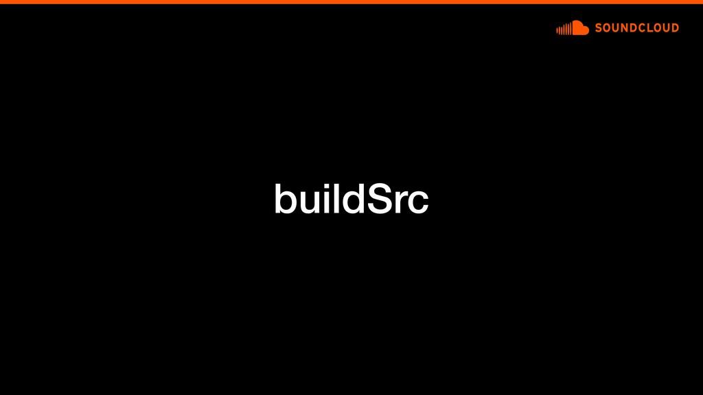 buildSrc