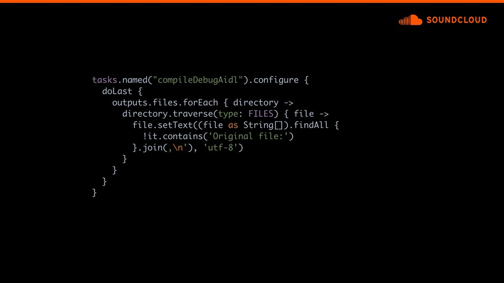 """tasks.named(""""compileDebugAidl"""").configure { doL..."""