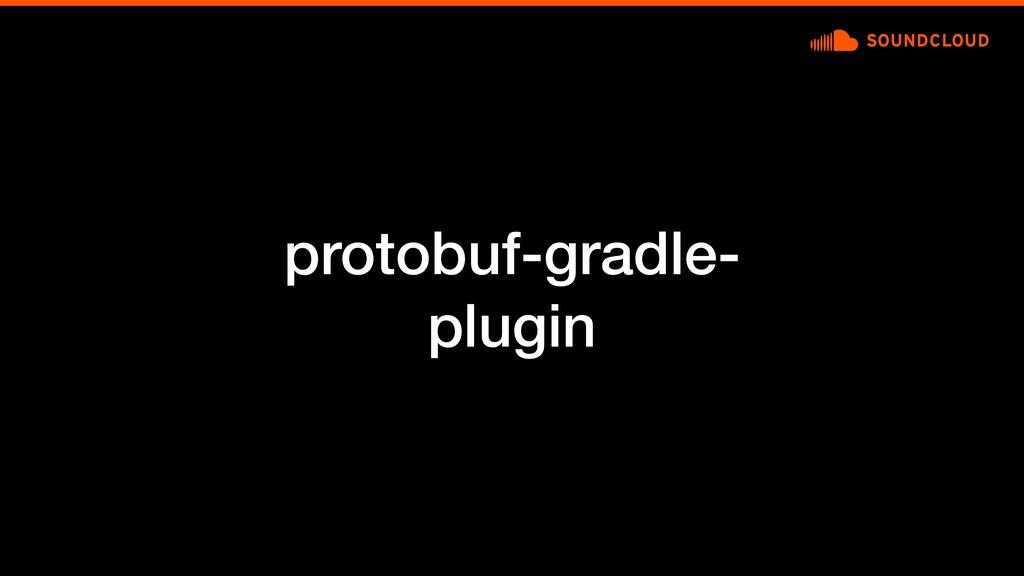 protobuf-gradle- plugin