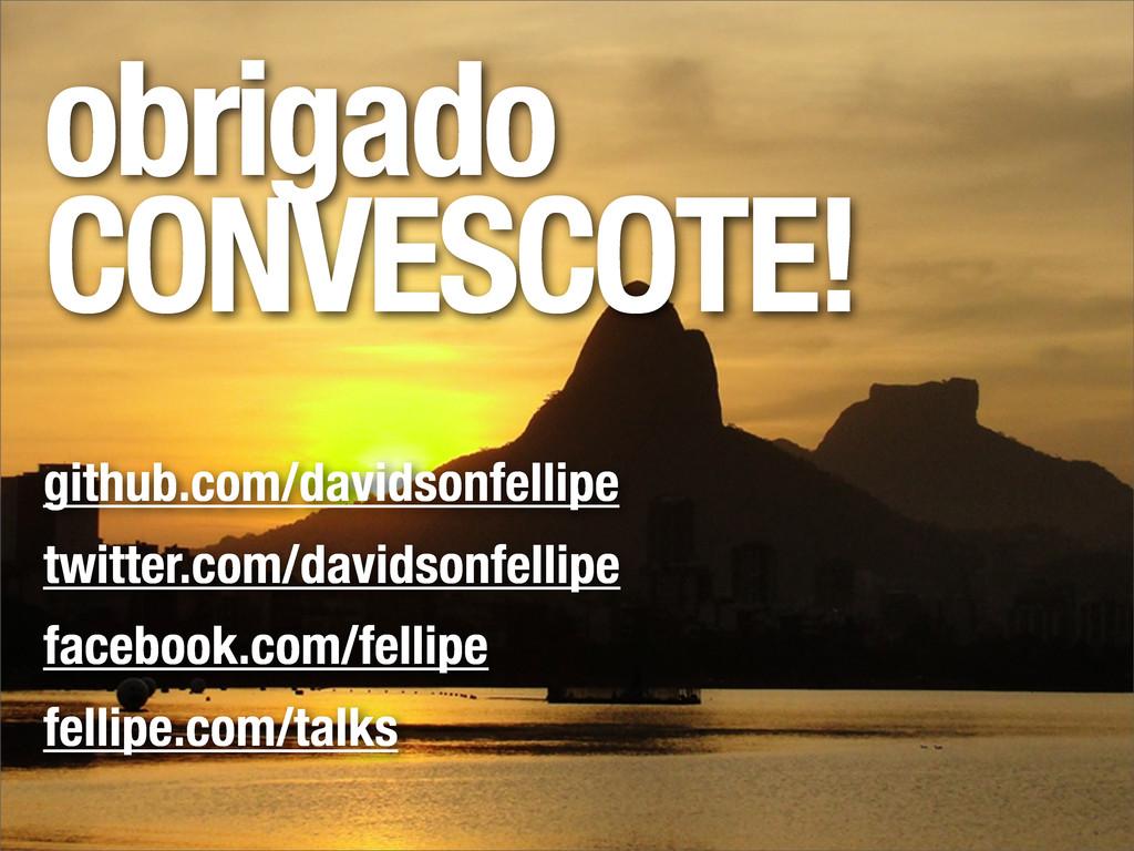 obrigado CONVESCOTE! github.com/davidsonfellipe...