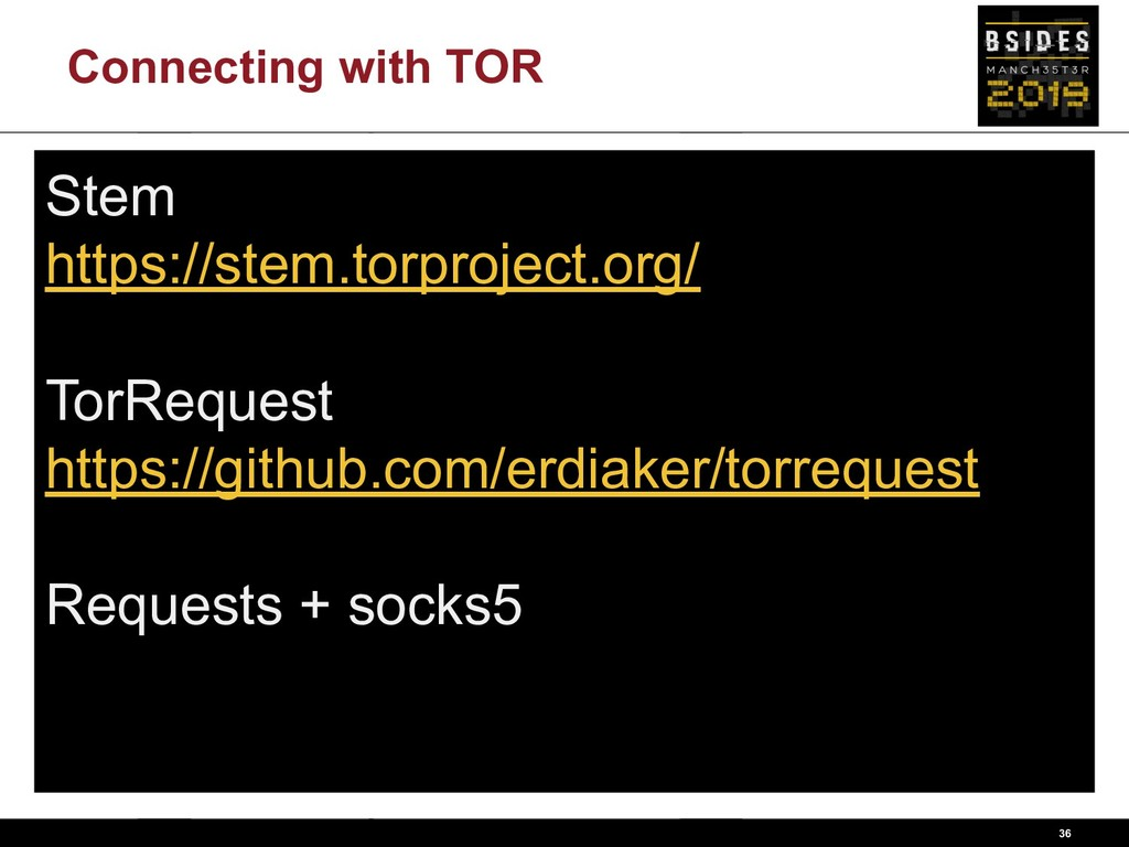 Connecting with TOR 36 Stem https://stem.torpro...