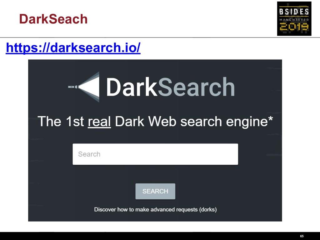 DarkSeach 65 https://darksearch.io/