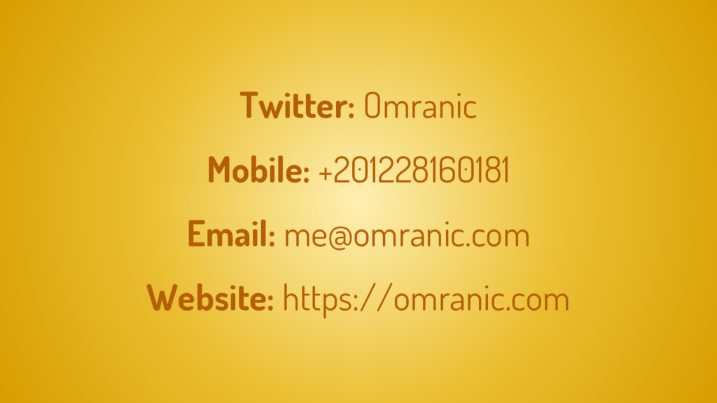 Twitter: Omranic Mobile: +201228160181 Email: m...