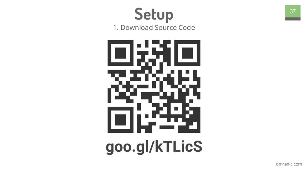 omranic.com Setup 1. Download Source Code 37 go...