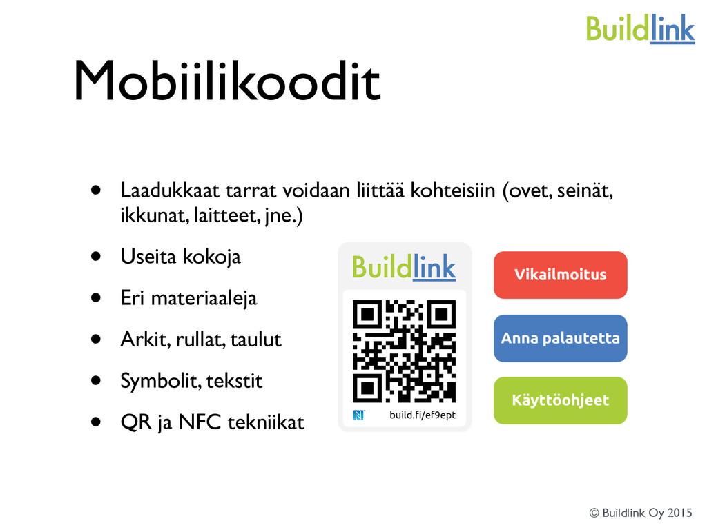 Mobiilikoodit • Laadukkaat tarrat voidaan liitt...