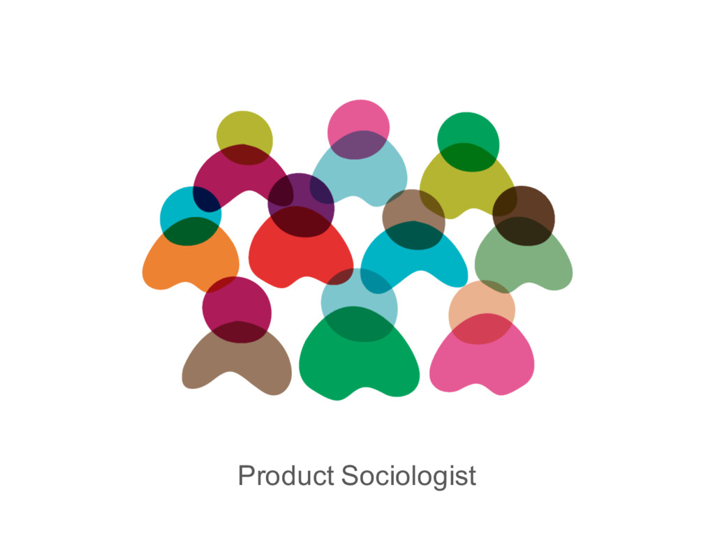 Product Sociologist