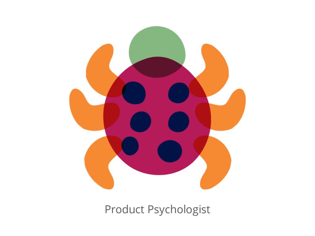 Product Psychologist