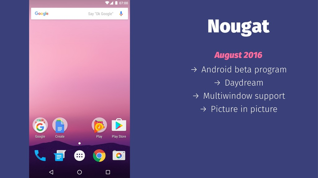 Nougat August 2016 → Android beta program → Day...