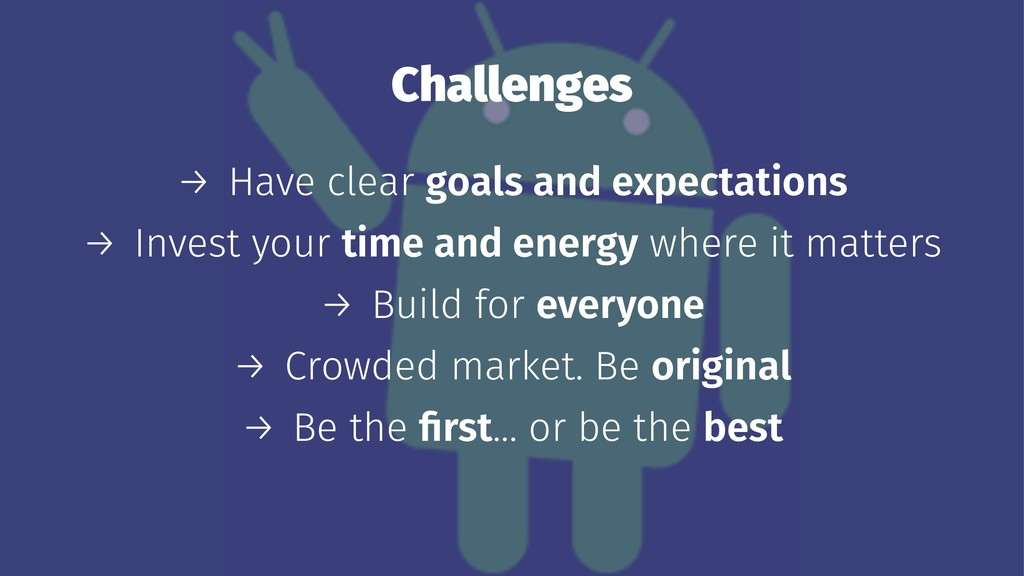Challenges → Have clear goals and expectations ...