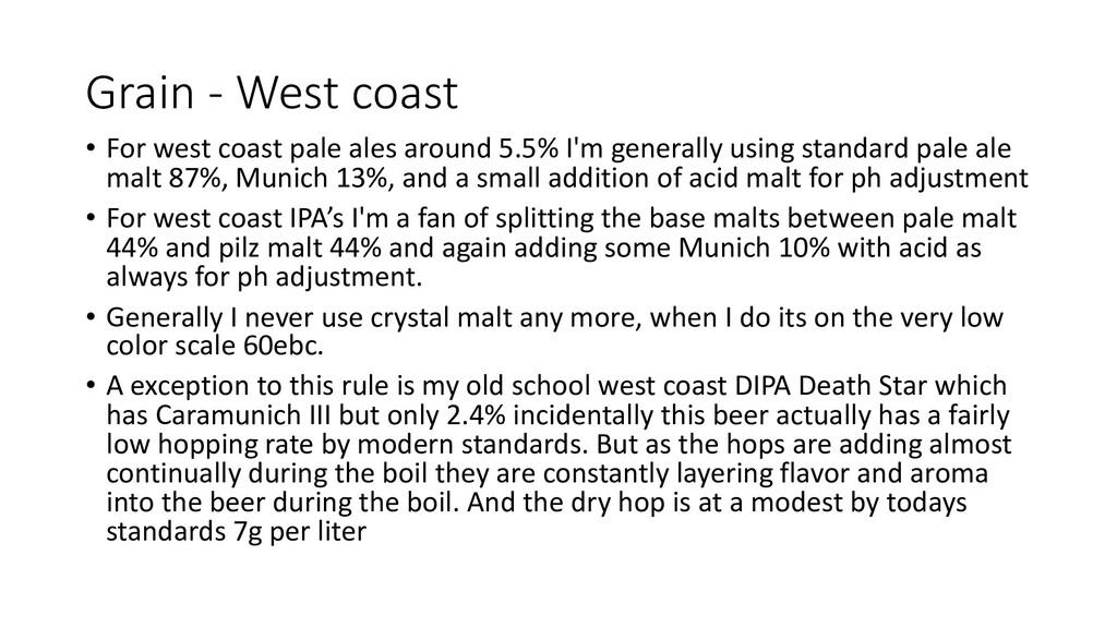 Grain - West coast • For west coast pale ales a...