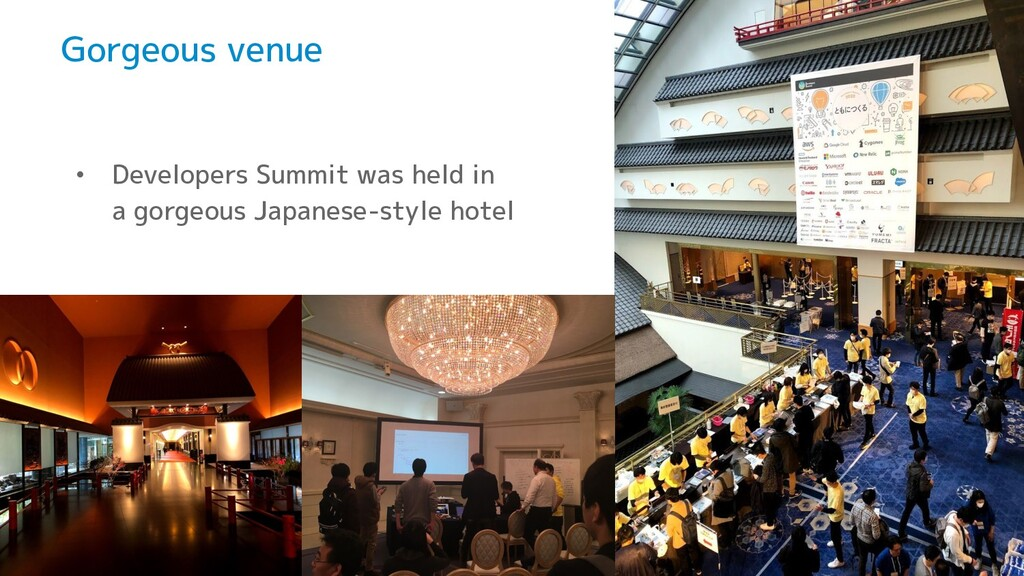 Gorgeous venue • Developers Summit was held in ...