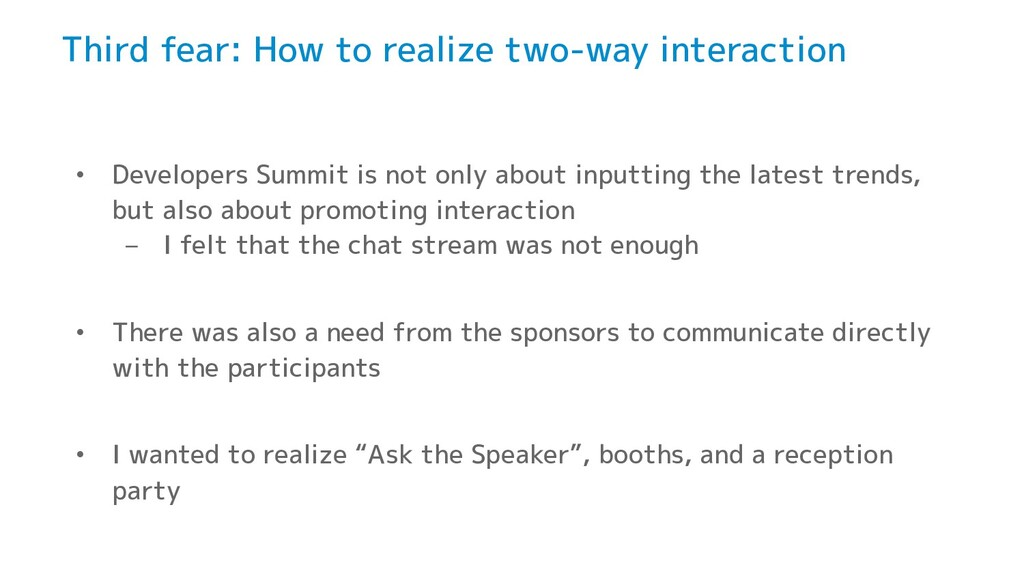 Third fear: How to realize two-way interaction ...