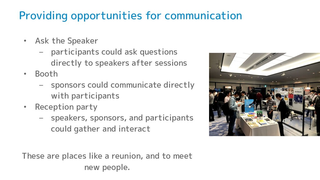 Providing opportunities for communication • Ask...