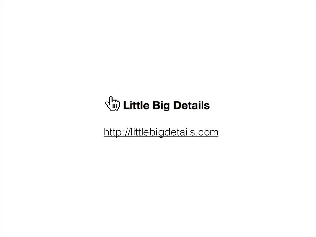 http://littlebigdetails.com