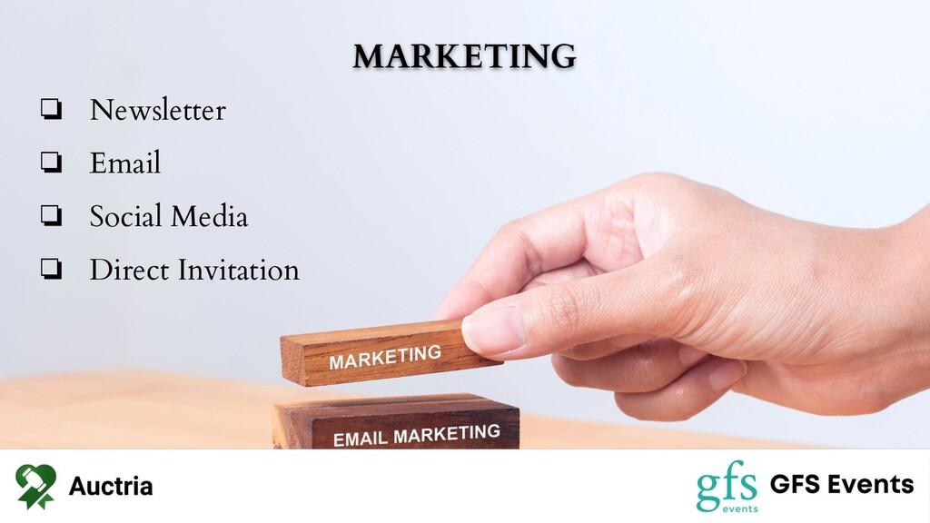MARKETING ❏ Newsletter ❏ Email ❏ Social Media ❏...