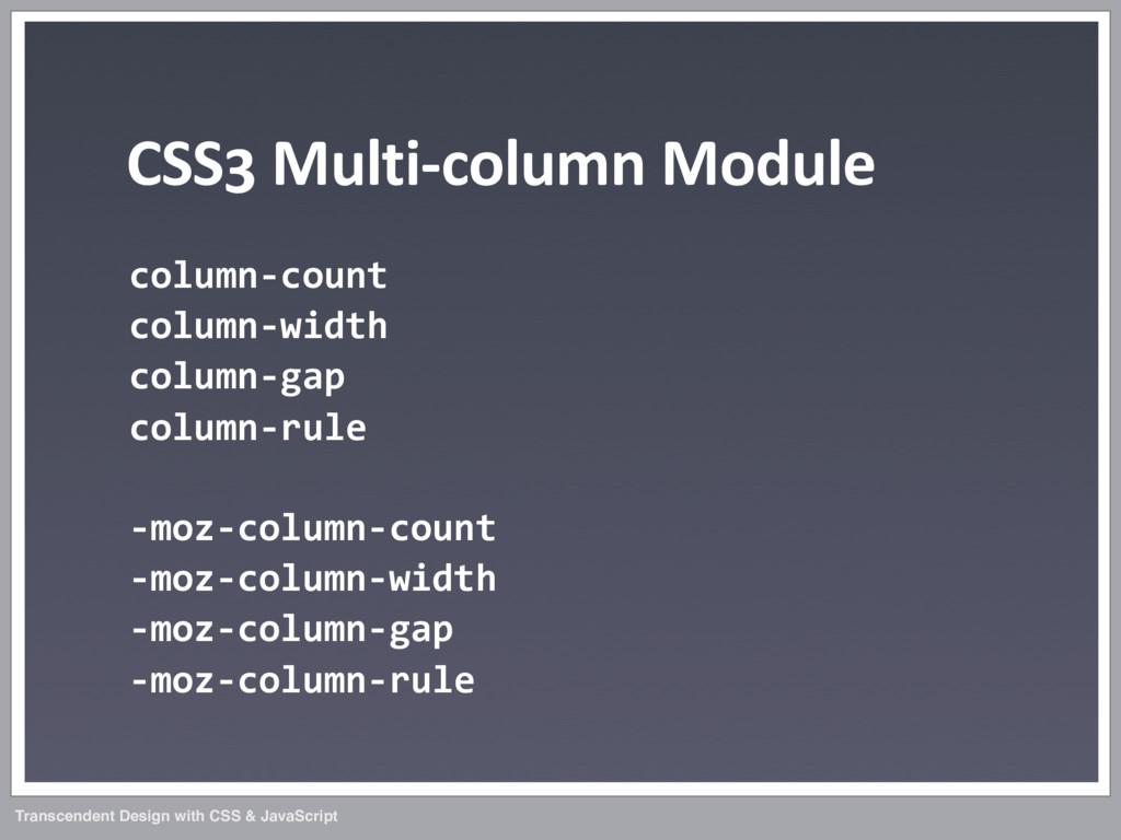 Transcendent Design with CSS & JavaScript CSS3...