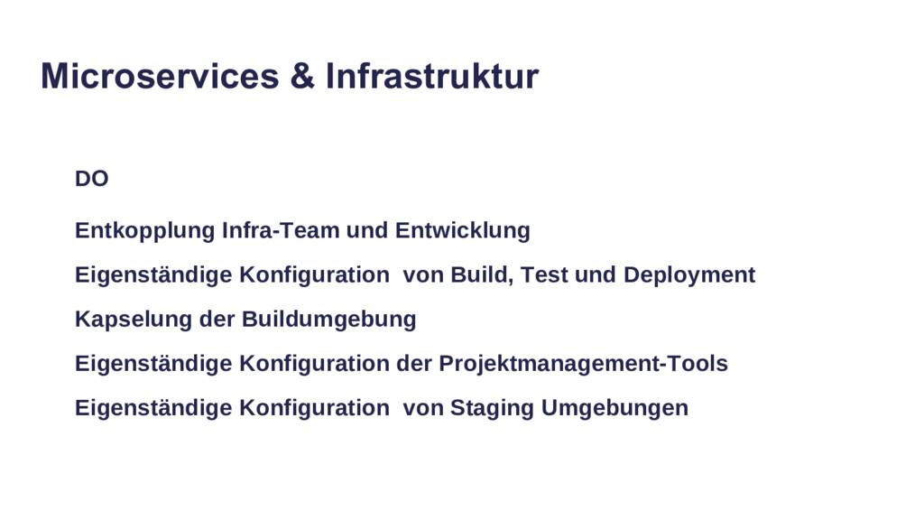 Microservices & Infrastruktur DO Entkopplung In...