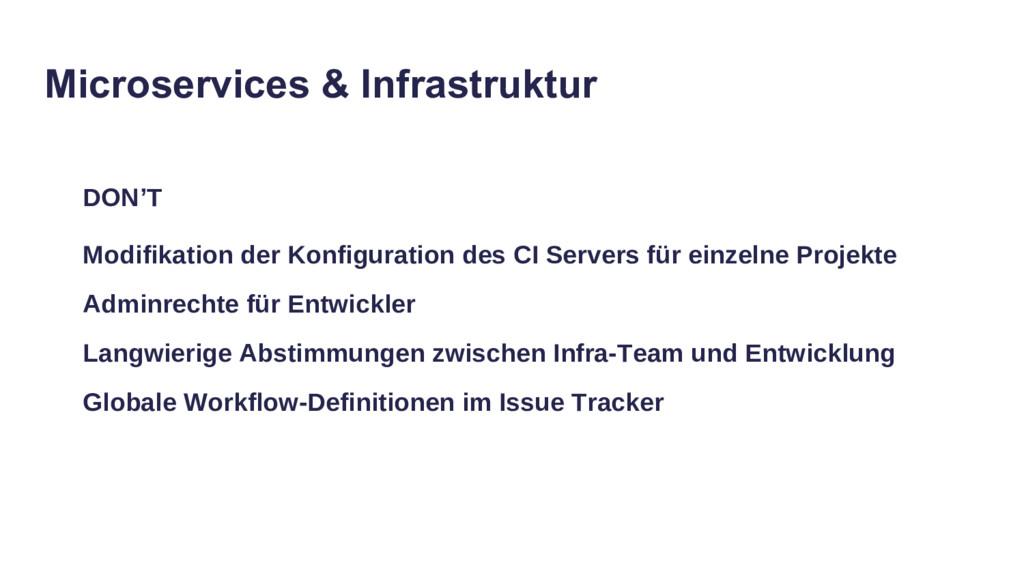DON'T Modifikation der Konfiguration des CI Ser...