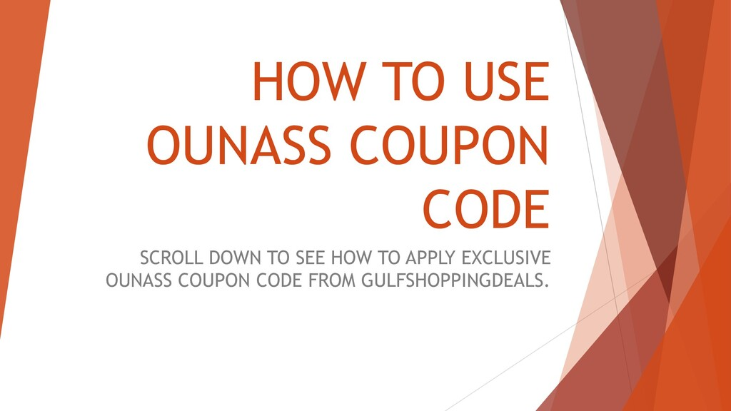 HOW TO USE OUNASS COUPON CODE SCROLL DOWN TO SE...