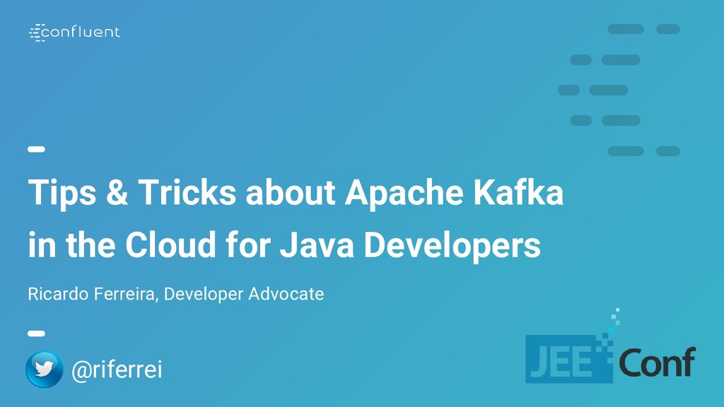 1 Tips & Tricks about Apache Kafka in the Cloud...