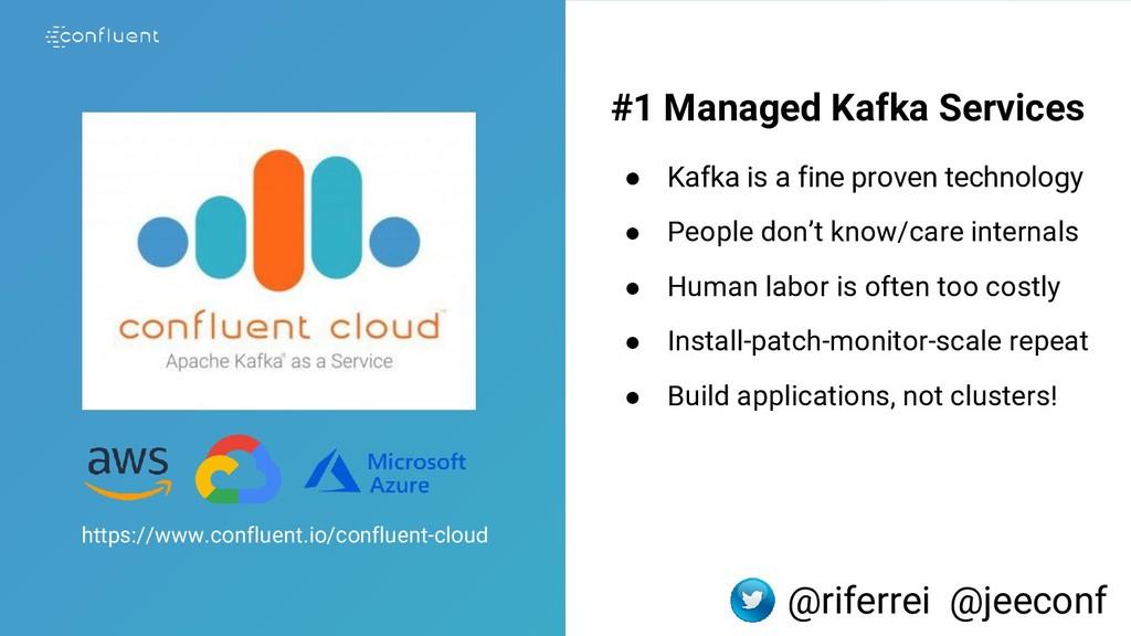 4 #1 Managed Kafka Services ● Kafka is a fine p...