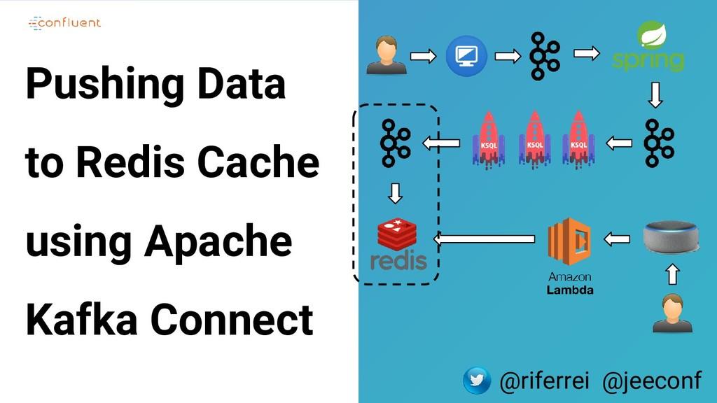 7 Pushing Data to Redis Cache using Apache Kafk...