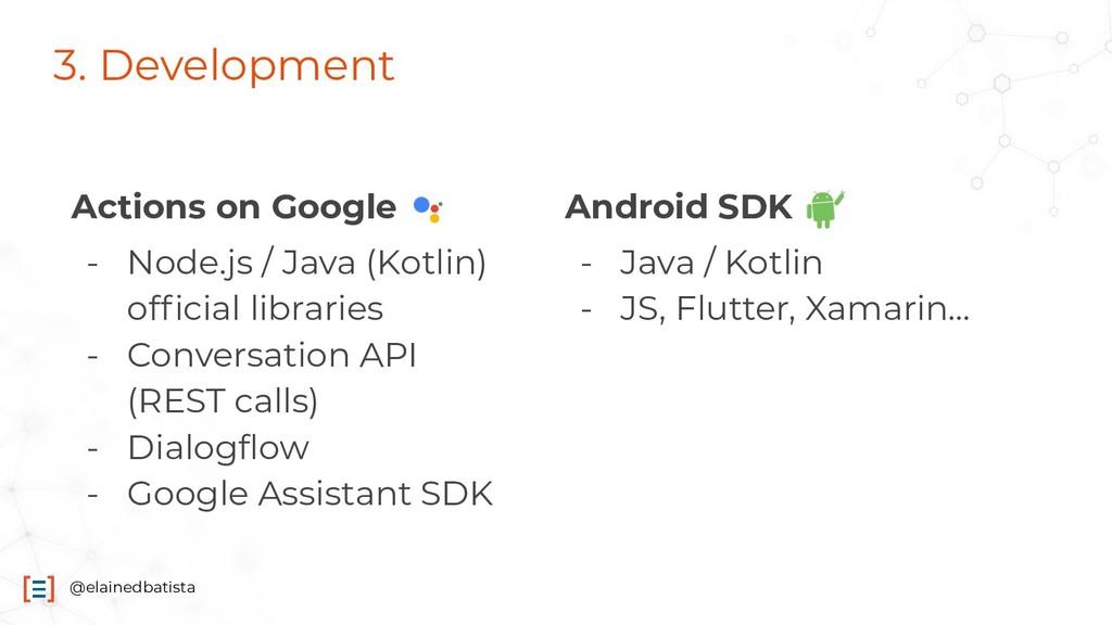 @elainedbatista 3. Development Actions on Googl...