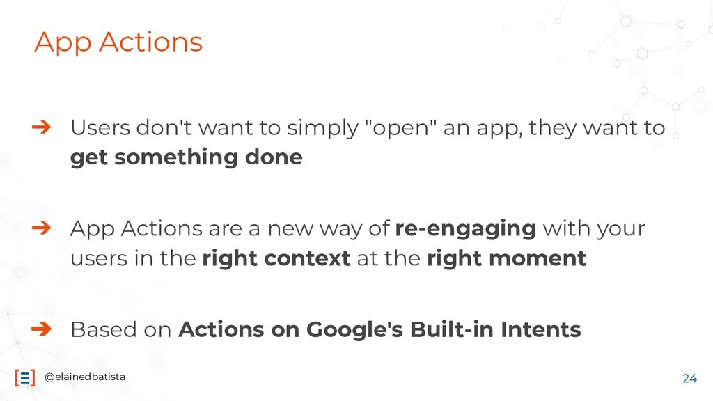 @elainedbatista App Actions ➔ Users don't want ...