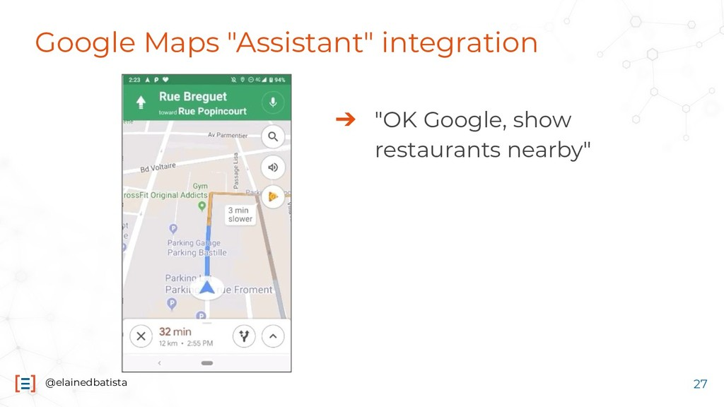 "@elainedbatista Google Maps ""Assistant"" integra..."