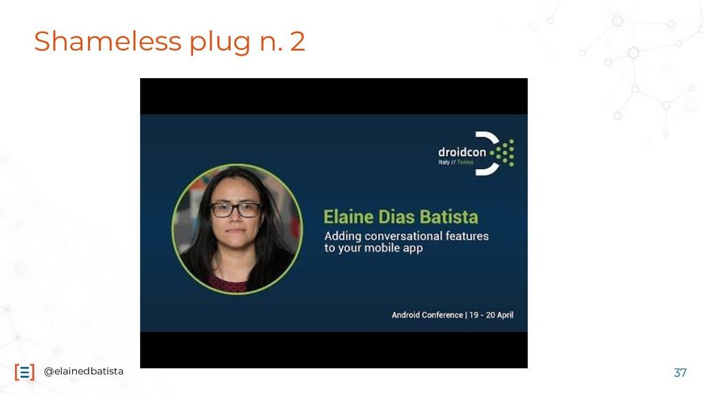 @elainedbatista Shameless plug n. 2 37