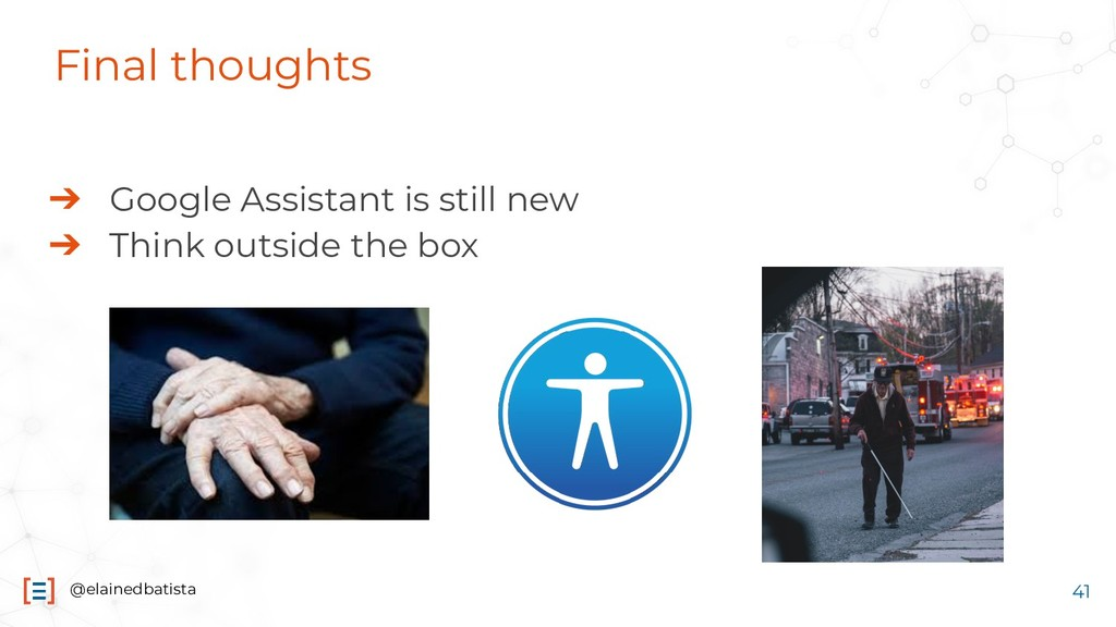 @elainedbatista Final thoughts ➔ Google Assista...