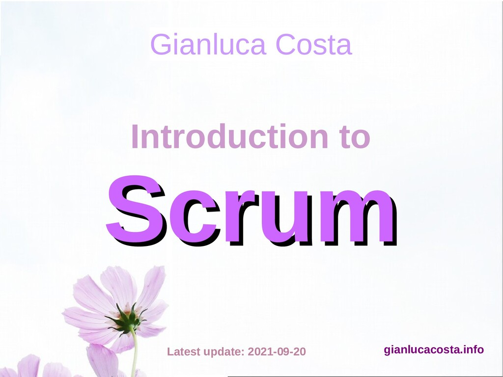 Gianluca Costa Introduction to Scrum Scrum http...